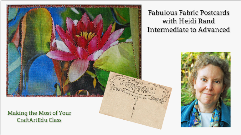 Fabulous Fabric Postcards, CraftArtEdu class